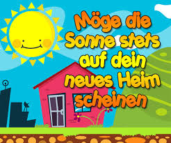 spr che zum einzug ins neue heim viel glück zum neuen zuhause wünschen