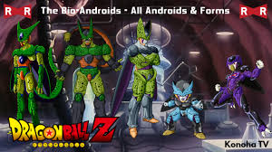 the bio androids all androids and forms z