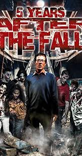 5 years after the fall video 2016 imdb