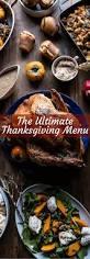 thanksgiving supper menu my ultimate thanksgiving menu