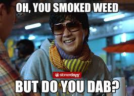 Memes About Smoking Weed - stonerdays meme s