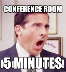 Conference Room Meme - starting off class with a conference room meeting life in fifth