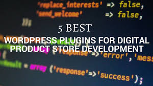 best store plugin for 5 best plugins for digital product store development