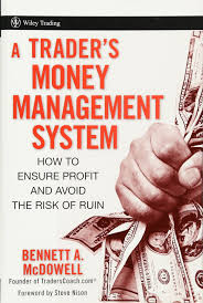 a trader u0027s money management system how to ensure profit and avoid