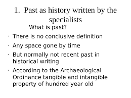 past as history written by the specialists