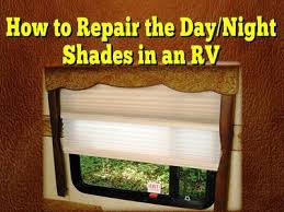 How To Repair Blinds String To Repair The Day Night Shades In An Rv