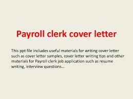 Sample Resume For Payroll Assistant by Payrollclerkcoverletter 140228022842 Phpapp01 Thumbnail 4 Jpg Cb U003d1393554545