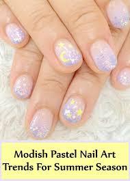 7 modish pastel nail art trends for summer season style presso