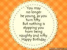 50th birthday sayings 50th birthday quotes u201cturning 50 doesn u0027t