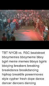 Bboy Meme - 25 best memes about bboy bboy memes