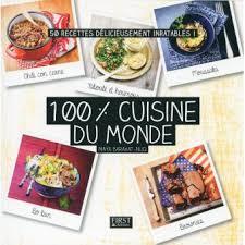 livre cuisine du monde 100 cuisine du monde broché barakat nuq achat livre ou