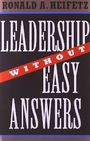 leadership without easy answers ronald a heifetz 9780674518582