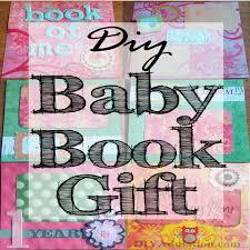 baby book ideas diy baby book gift diy adulation