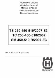 husqvarna workshop service manual 2007 tc 250 tc 450 u0026 tc 510