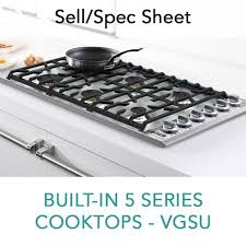 Viking Cooktops Spec Sheet For Built In 5 Series Gas Cooktops Vgsu Viking