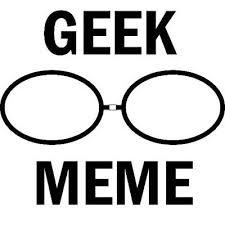 Geek Meme - geek meme geekmemedotme twitter