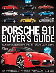 porsche 911 buying guide porsche 911 buyer s guide