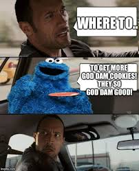 Where To Get Memes - the rock driving cookie monster memes imgflip