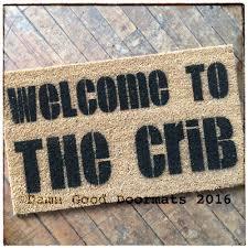 welcome to the crib doormat damn good doormats
