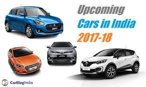 cars india upcoming cars in india 2017 carblogindia