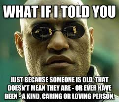 I Say Meme - people get angry and question me when i say i hate my grandparents