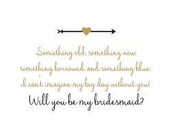 asking bridesmaids poems the bridesmaid give a gift she can t resist my