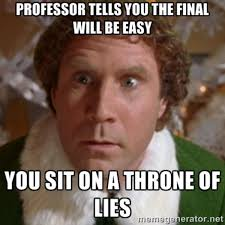 Elf Movie Meme - you sit on a throne of lies know your meme