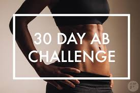 Best Challenge 30 Day Ab Challenge Best Ab Exercises To Lose Belly Fast