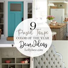 Taupe And Pink Bedroom Poised Taupe 2017 Color Of The Year Decor Ideas Lolly Jane