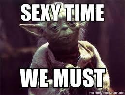 Sexy Time Meme - sexy time meme google search funnies pinterest meme