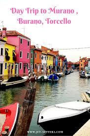 murano burano torcello discovering the islands around venice