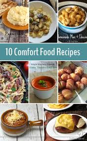 Homemade Comfort Food Recipes 10 Comfort Food Recipes To Fuel Your Body And Feed Your Soul