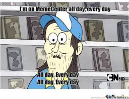 All Day Meme - all day every day by fatherschnaten meme center