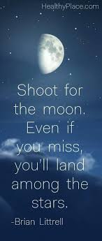 shoot for the moon quote text quotes motivational quote shoot for