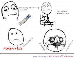 Poker Face Memes - poker face meme texting on phone thefunnyway pinterest poker