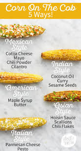 best 25 how to make corn ideas on pinterest mexican tortilla
