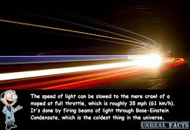 At The Speed Of Light The Speed Of Light Can Be Slowed To 38 Mph In A Laboratory