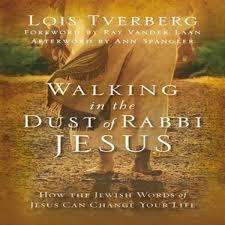 walking in the dust of rabbi jesus by lois tverberg audiobook