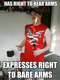 Right To Bear Arms Meme - has right to bear arms expresses right to bare arms redneck