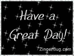 Have A Great Day Meme - have a great day silver stars glitter graphic glitter graphic