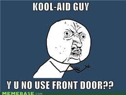 Koolaid Meme - kool aid meme wtf