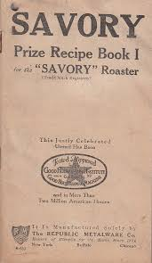 savory roaster 1916 savory prize recipe book i for savory roaster republic
