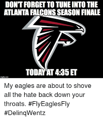 Falcons Memes - don t forget to tune into the atlanta falcons season finale today