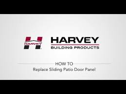 Harvey Sliding Patio Doors How To Replace Your Harvey Sliding Patio Door Panel