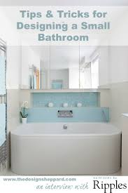 Space Saving Ideas For Small Bathrooms Tips U0026 Tricks For Designing A Small Bathroom The Design Sheppard