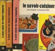 la cuisine des femmes amazon fr le savoir cuisiner des femmes d aujourd hui tome 1