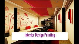 interior design paint colours interior design painting youtube