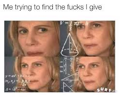 Find Your Meme - tryna find the fucks math lady confused lady know your meme