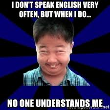 Speak English Meme - speak english meme 28 images english do you speak it meme