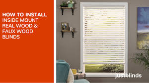 how to install inside mount wood and fauxwood blinds justblinds